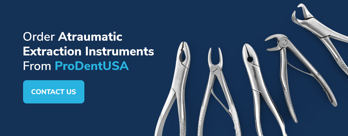 Order Atraumatic Extraction Instruments From ProDentUSA